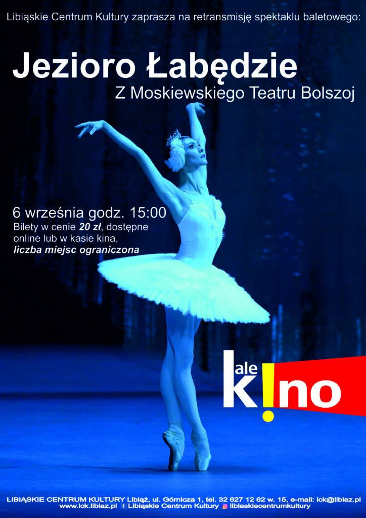 """Spektakl baletowy """"Jezioro Łabędzie"""" z Moskiewskiego Teatru Bolszoj"""