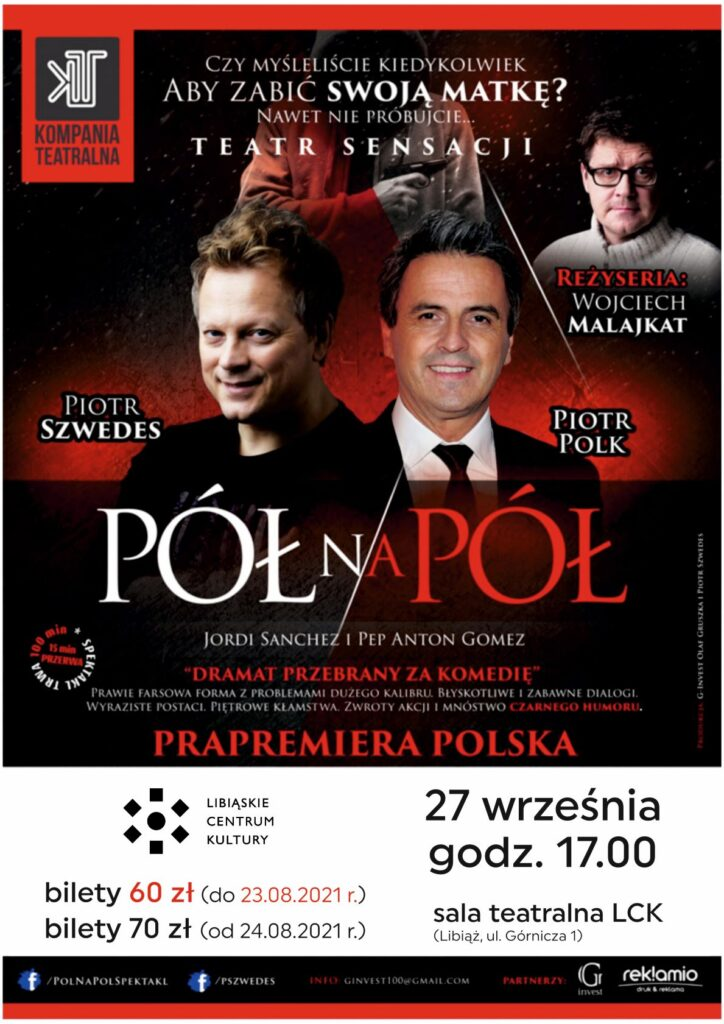 "Spektakl teatralny ""Pół na pół"""